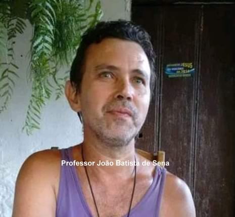 Professor João Batista de Sena.